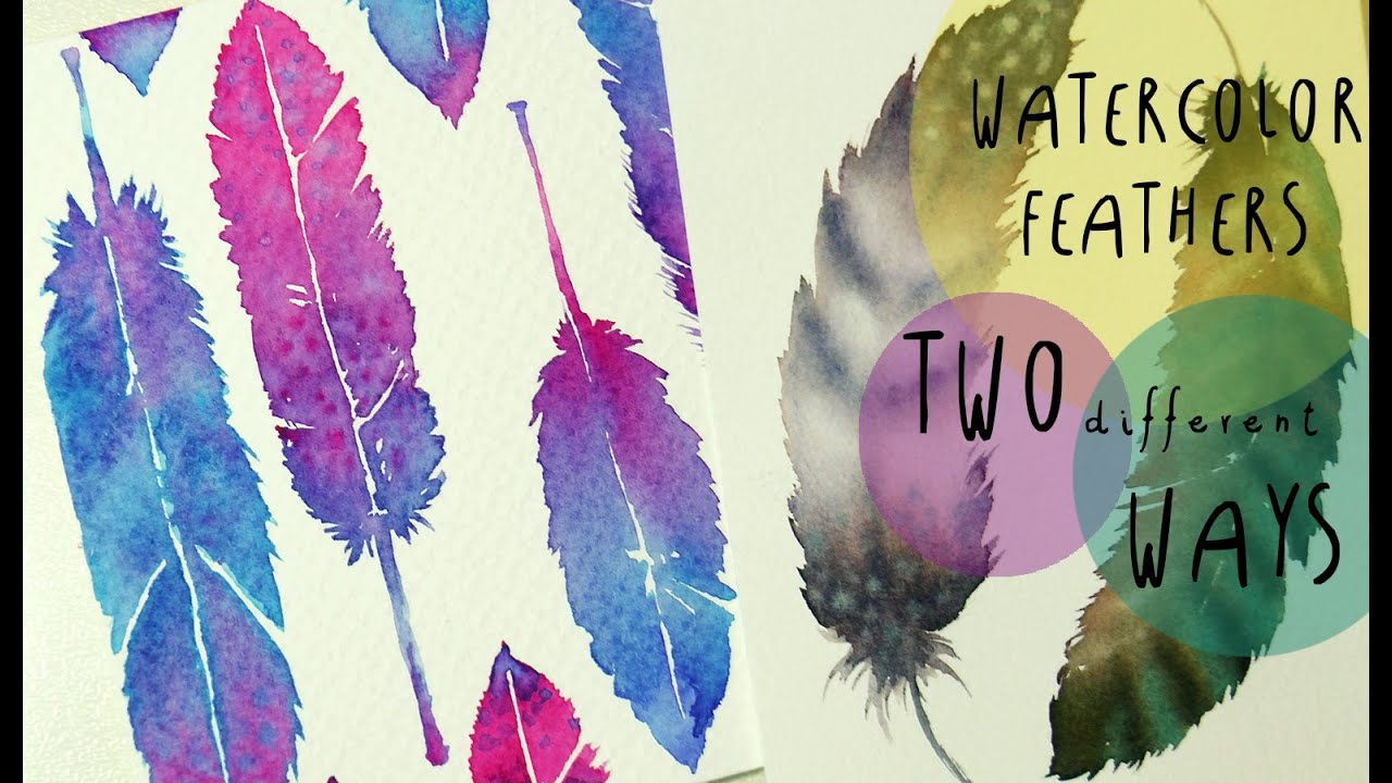 Watercolor Tutorial How To Paint Feathers In Two