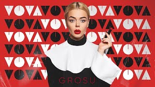 Download GROSU - VOVA (AUDIO) Mp3 and Videos