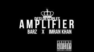 Desi Desciples Ft. Imran Khan - Amplifier [Remix]