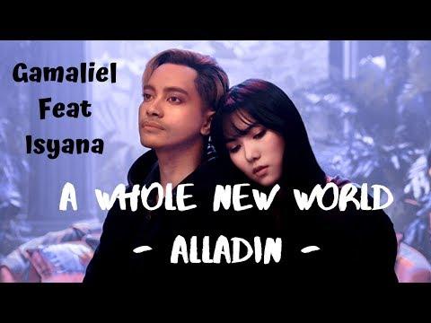 Lirik Lagu A Whole New World (Alladin)  & Terjemah By Gamaliel Dan Isyana