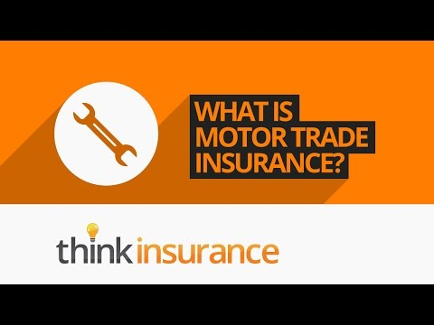 Motor Trade Insurance - What Does It Cover And What Is It? | Think Insurance
