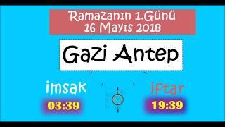 İL İL İMSAK ve İFTAR  VAKİTLERİ (RAMAZANIN 1.GÜNÜ - 16 MAYIS 2018)