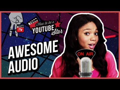Improve Sound Quality of your Audio & Use Copyright Free Music - How To Be A Youtube Star Ep. 21