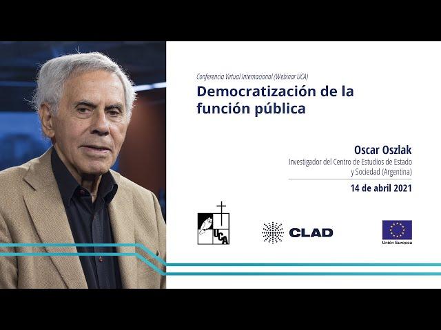 Conferencia inaugural: Democratización de la función pública