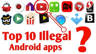 Top 10 Best useful illegal Android apps 2018 | Banned on Play store 2018 -Must try!