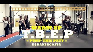Gambar cover WARM UP - T.B.E.P | Dj Dani Acosta | ZUMBA® | Coreografia | Cia Art Dance
