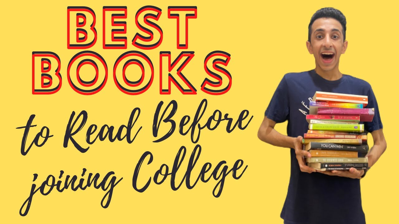 Best Books To Read Before Joining College | Self Help | Life Changing
