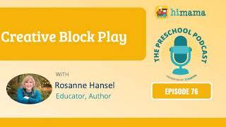 The Preschool Podcast | E76 - Creative Block Play