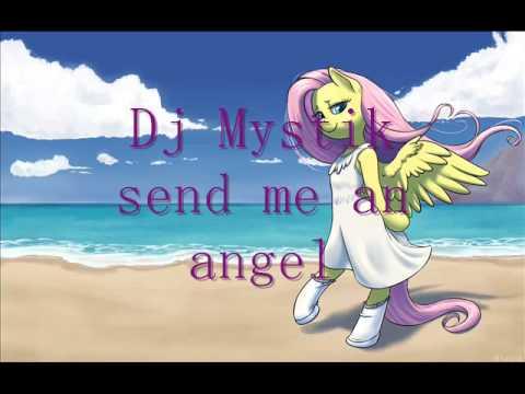 Dj Mystik Send me an angel