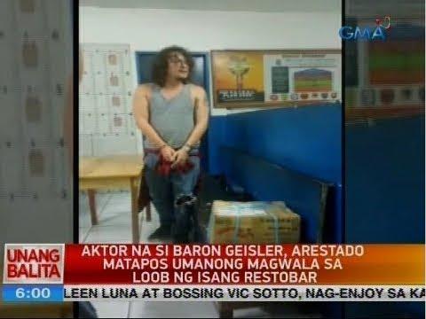 UB: Aktor na si Baron Geisler, arestado matapos umanong magwala sa loob ng isang restobar