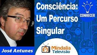 Consciência: Um Percurso Singular por José Antunes