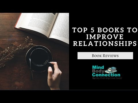 The Top 5 Books to Improve Your Relationships: An Animated Book Summary