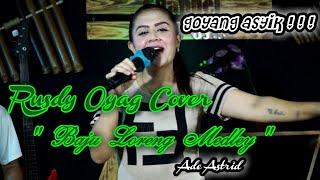 Download BAJU LORENG MEDLEY ll RUSDY OYAG COVER ll ADE ASTRID