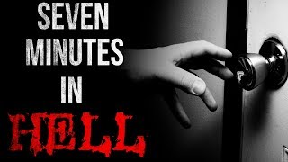"""Seven Minutes in Hell"" Creepypasta│by Manen_Lyset"