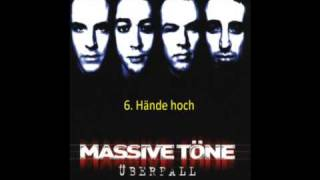 Massive töne Überfall = Track-Titel Hände Hoch