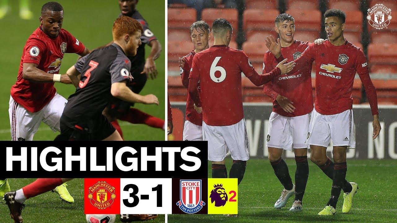 U23 Highlights Manchester United 3 1 Stoke City The Academy Youtube