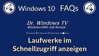 Laufwerke im Schnellzugriff anzeigen - Windows 10 FAQs