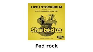 Shu-bi-dua Live i Stockholm - Fed rock