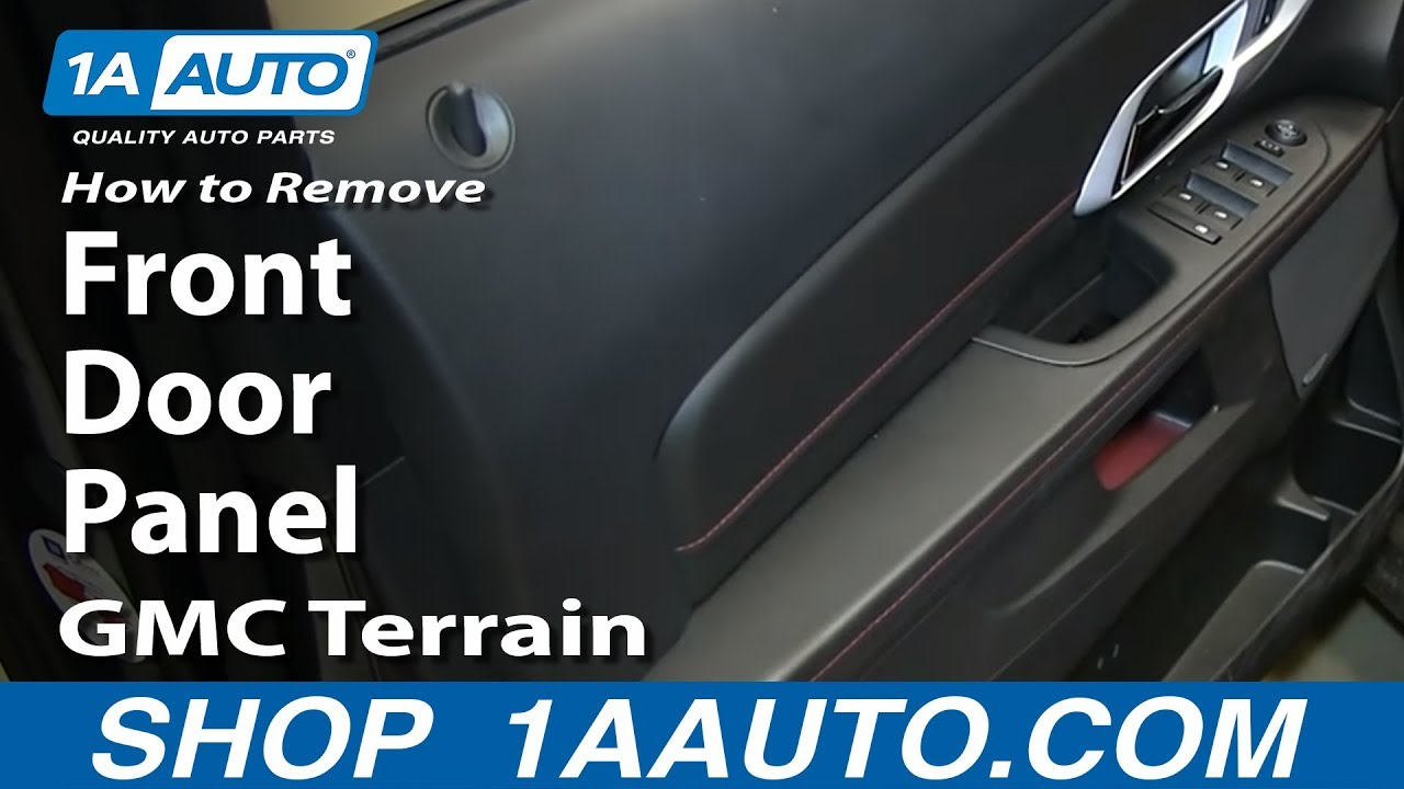 How To Remove Install Front Door Panel Gmc Terrain Youtube