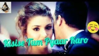 kisi se tum pyar karo new cover song by akhil sen