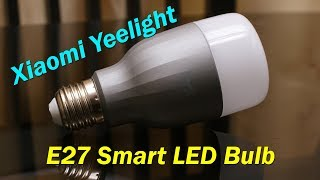 Xiaomi Yeelight Smart Bulb review - for E27 holder, app controlled, price Rs. 1,300 (approx)