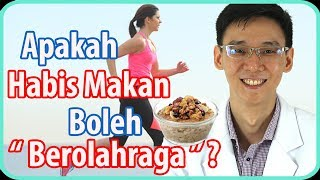Apakah Habis Makan Boleh Berolahraga ?