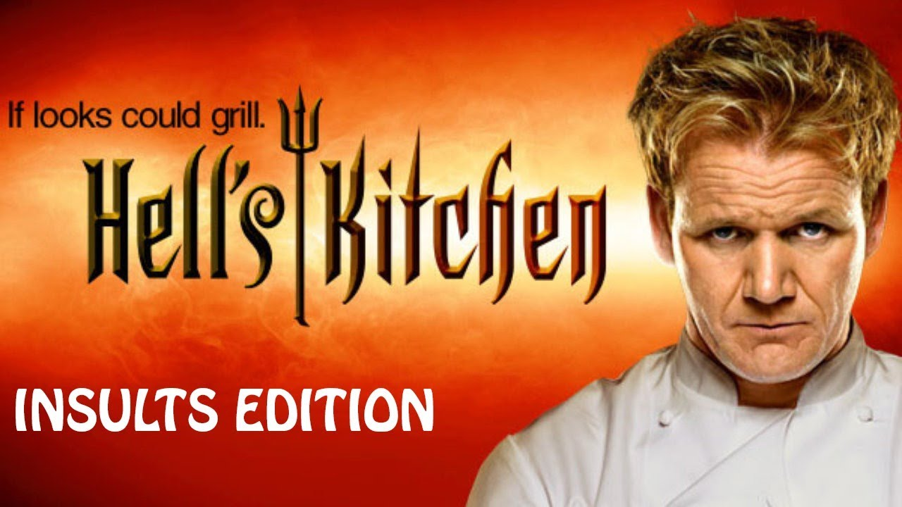 Hells Kitchen Insults