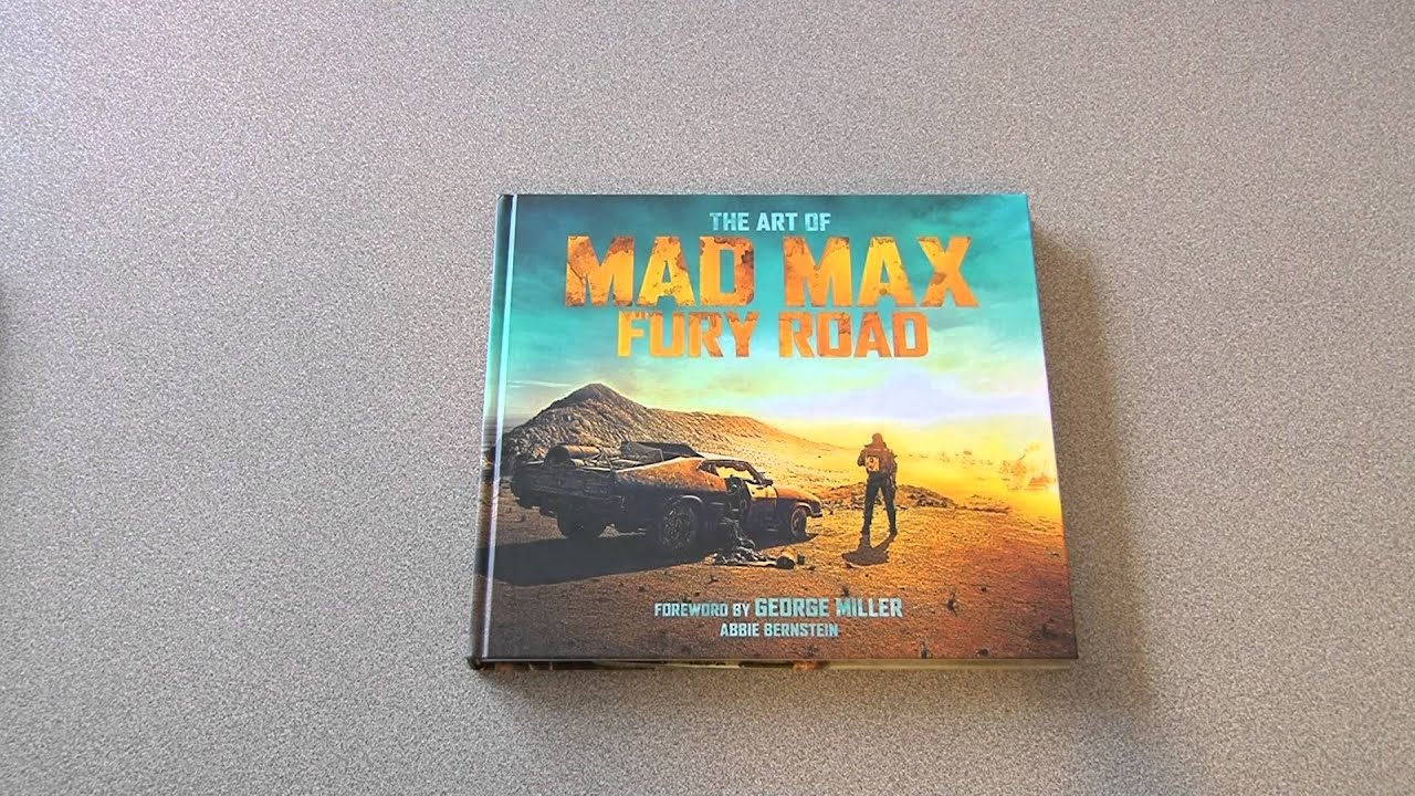 The Art of Mad Max Fury Road Book Review
