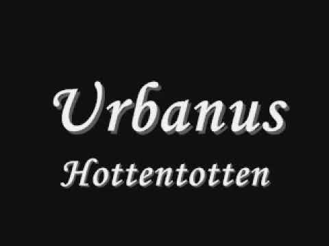 Urbanus - Hottentotten [Lyrics]
