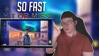HIT OR MISS Lil Mosey - So Fast Audio - REACTION ALBUM CERTIFIED HITMAKER