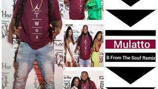 Mulatto -  B From Da South Remix x Trina x Saweetie (Fast)