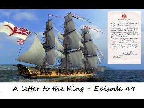 Naval Action : A Letter to the King - Episode 49