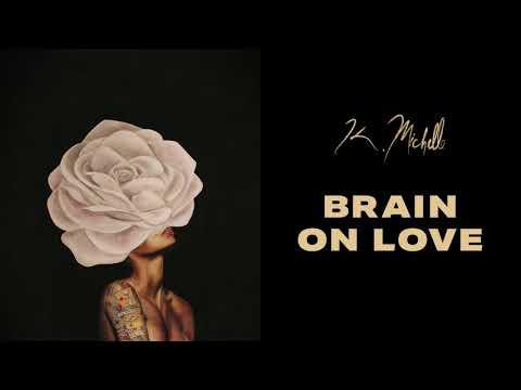 K. Michelle - Brain On Love (Official Audio)