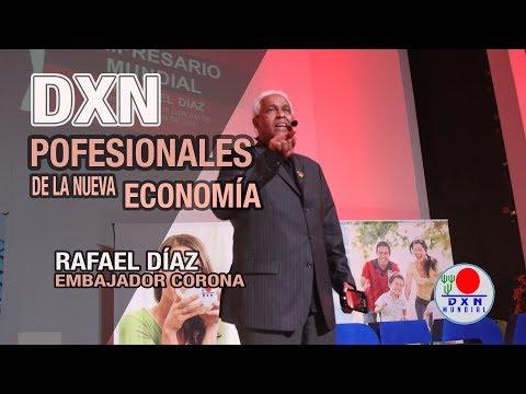 Profesionales de la nueva economía DXN - Rafael Díaz