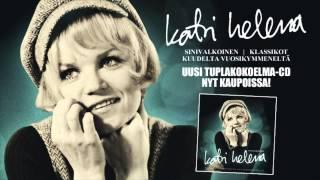 Katri Helena - Vasten auringon siltaa (Uusi kokoelma-CD nyt kaupoissa!)