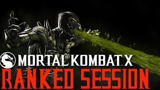 Mortal Kombat X | Ranked Session #4 | THE EVOLUTION OF MY REPTILE!