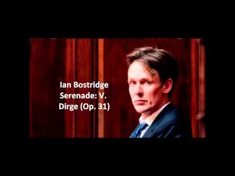 "Ian Bostridge: The complete ""Serenade Op. 31"" (Britten)"