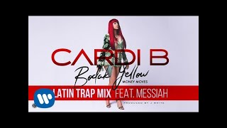 Cardi B - Bodak Yellow Latin Trap Mix feat. Messiah [Official Audio] thumbnail