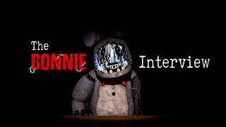 [SFM] An Interview wİth Bonnie Again