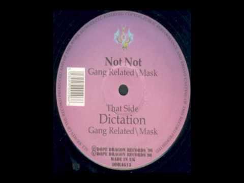 Gang Related And Mask - Dictation (Orginal mix)