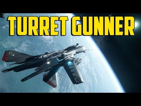 Star Citizen - Turret Gunner