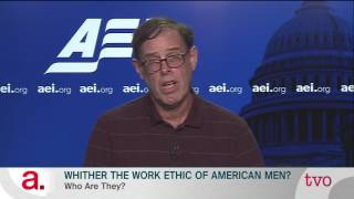 Wither The Work Ethic Of American Men