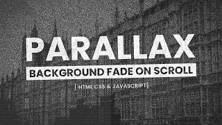 Header Background Fade On Scroll | Parallax Effects Using Html CSS & Javascript