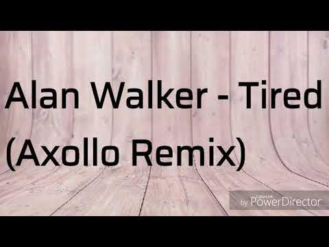 Alan Walker - Tired (Axollo remix) Lyrics video