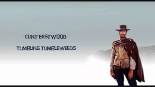 Clint Eastwood - Tumbling Tumbleweeds