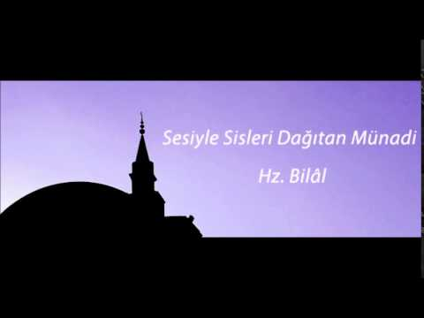 Abdurrahman Önül - BİLAL-İ HABEŞİ