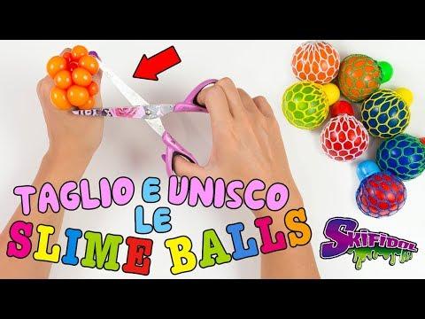 TAGLIO E UNISCO TUTTE LE SLIME BALLS SKIFIDOL