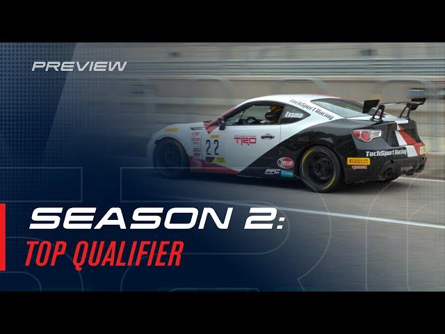 Season 2 Preview: Top Qualifier
