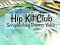Scrapbooking Process #301 Hip Kit Club / You Are Straight Up Cute