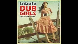 02 - YouDub - Tribute Dub Girls - 2008